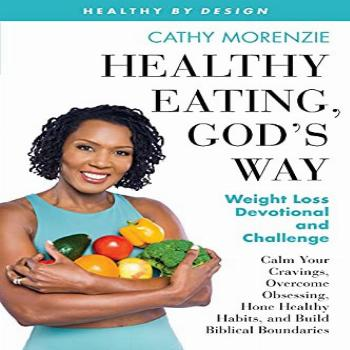 Healthy Eating, Gods Way Weight Loss Devotional and