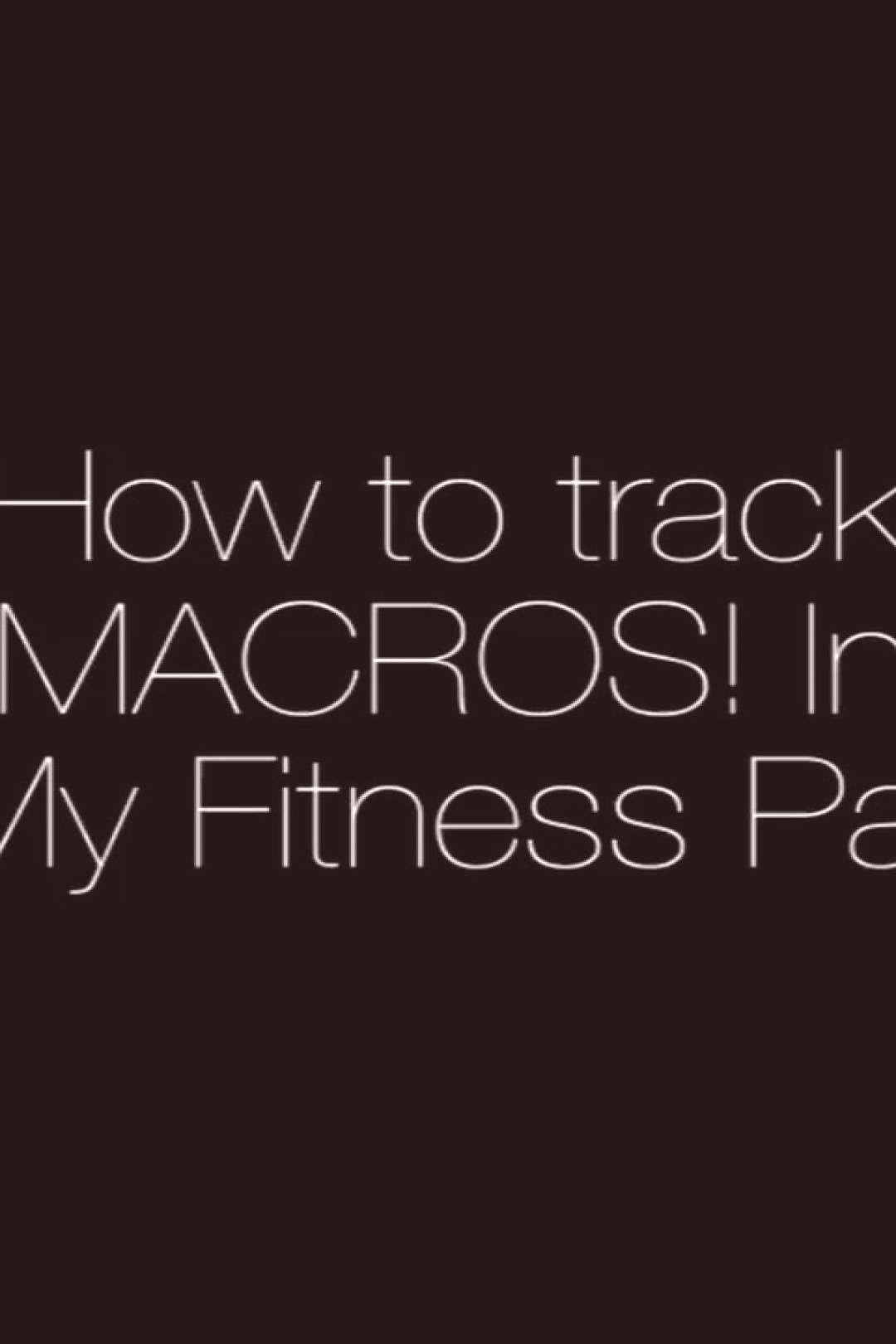 Do you struggle with nutrition? - Tracking your macronutrients ca
