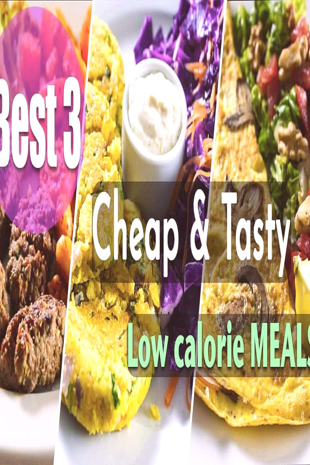 food possible text that says et 3 Cheap Tasty Low calorie MEAL