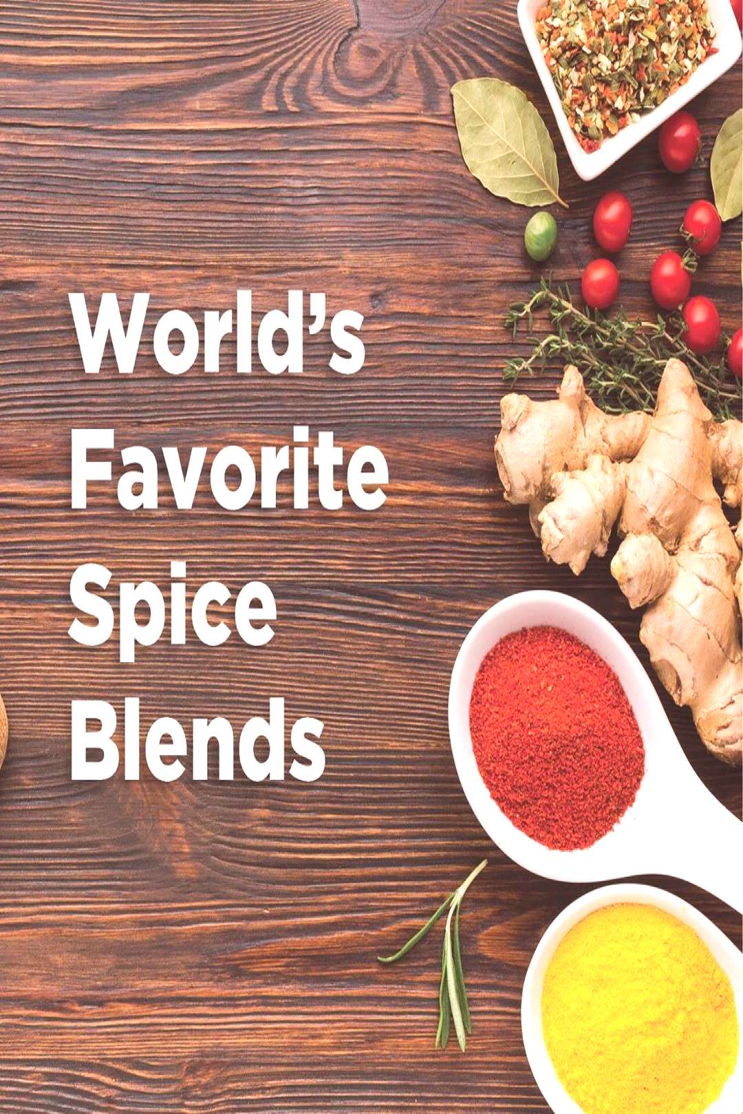 food possible text that says Worlds Favorite Spice Blends